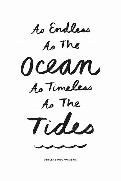 Quotes Ocean Quote Endless Timeless Idea Tides