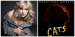 Taylor Swift Announces 'CATS' Movie Single 'Beautiful ...