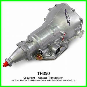 Turbo 350 Th350 Transmission Heavy Duty Performance   6 U0026quot  Tail  Th350  Th