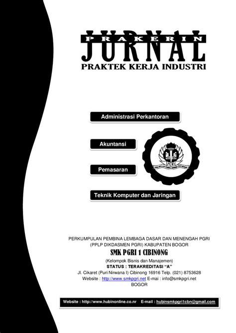 Jurnal Prakerin SMK PGRI 1 Cibinong by Tuti Sugiarti - Issuu