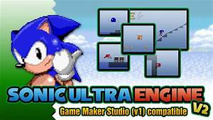 sonic ultra engine v2 game maker studio youtube With game maker templates download
