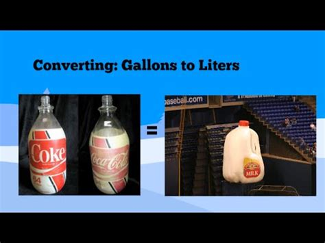 converting gallons  liters  liters  gallons youtube