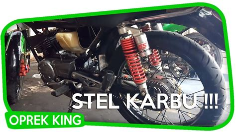 Cara Setting Karbu Rx King by Setting Rx King Karbu Standart Mrkc Malang By Kingveonk