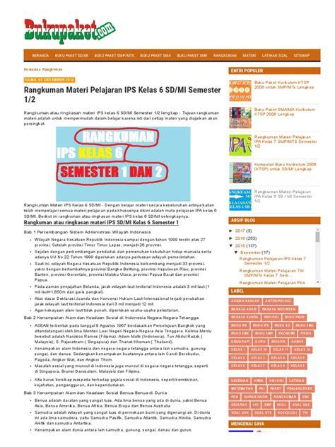 Berikut ini cara cerdas yang kami tawarkan kepada siswa untuk membaca dan memahami isi materi ips kelas 6 sd ini. Rangkuman Materi Pelajaran IPS Kelas 6 SD_MI Semester 1_2.pdf