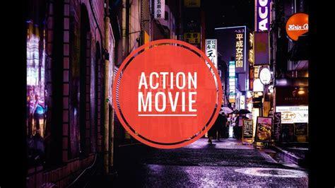 Filme De Actiune 2019 Filme Actiune Subtitrate In Romana