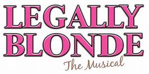 Teenage Fanatic: Legally Blonde: The Musical Review (with