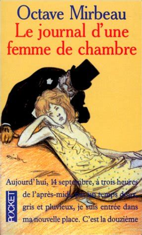 le journal dune femme de chambre  octave mirbeau reviews discussion bookclubs lists