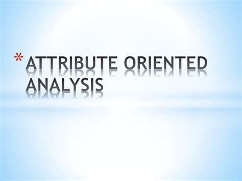 attribute oriented analysis