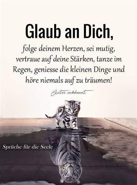 Lass Ihn Raus Den Tiger by Glaub An Dich Lebensweisheiten Aufmunternde Spr 252 Che
