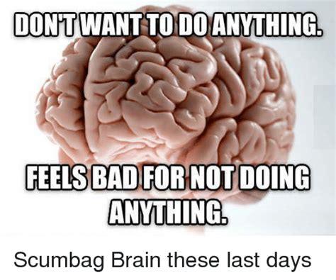 Scumbag Brain Meme - scumbag brain sleep www pixshark com images galleries with a bite