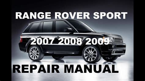 motor repair manual 2007 land rover range rover sport free book repair manuals range rover sport 2007 2008 2009 repair manual youtube