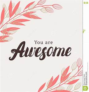 You Are Awesome Quote. Vector Illustration | CartoonDealer ...