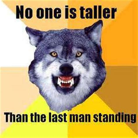Courage Wolf Meme Generator - courage wolf quotes list good daily quotes