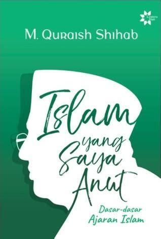 islam   anut dasar dasar ajaran islam