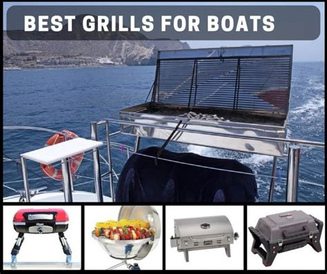 Boat Grill Used by Best Grills For Boats Summertime Ahead