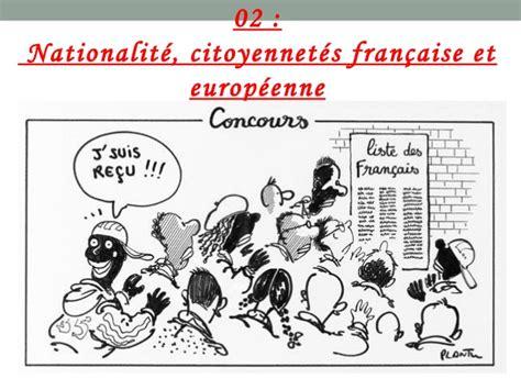 bureau de nationalit fran aise nationalité citoyenneté française et européenne