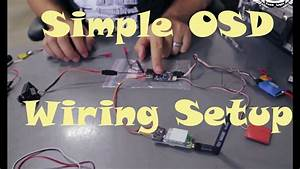 Fpv Series Episode 6  Simple Osd Wiring
