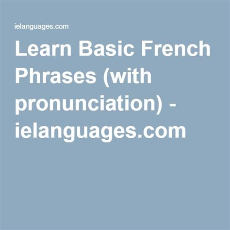 Learn Basic French Phrases (with pronunciation) | French ...