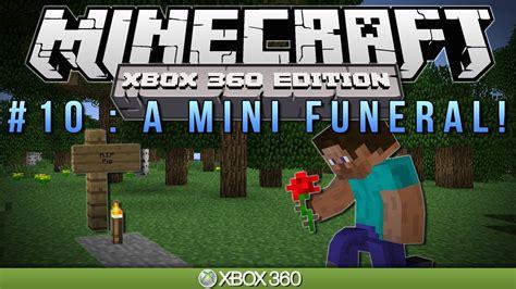 minecraft xbox  mini funeral survival  youtube