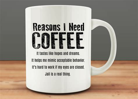 Reasons I Need Coffee Mug Funny Mug M0686