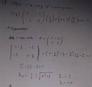 Eigenwerte Einer Matrix Berechnen : hauptachsentransformation f hre eine hauptachsentransformation durch x 2 4xy y 2 10x ~ Themetempest.com Abrechnung