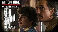 WHITE BOY RICK - Official Trailer (HD) - YouTube