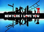 New York I Love You | Teaser Trailer