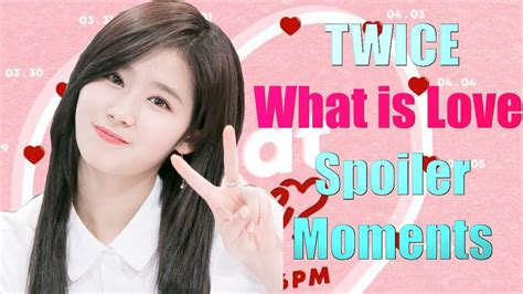 Twice ''what Is Love'' Spoiler Moments 트와이스 What Is Love