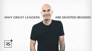 Why Great Leaders Are Devoted Readers | Robin Sharma - YouTube