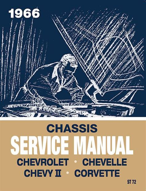 car maintenance manuals 1953 chevrolet corvette parking system 1966 chevrolet chassis service manual in paper format detroit iron