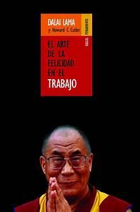 El Arte De La Felicidad  Del Dalai Lama Y Howard Cutler