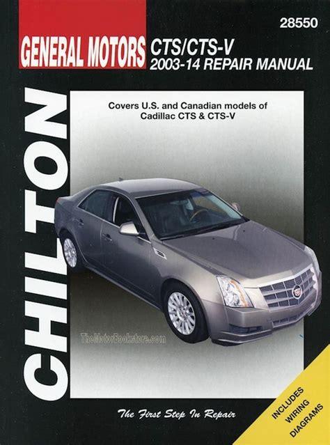 car repair manuals online free 2004 cadillac cts regenerative braking cadillac cts cts v repair manual 2003 2014 chilton 28550