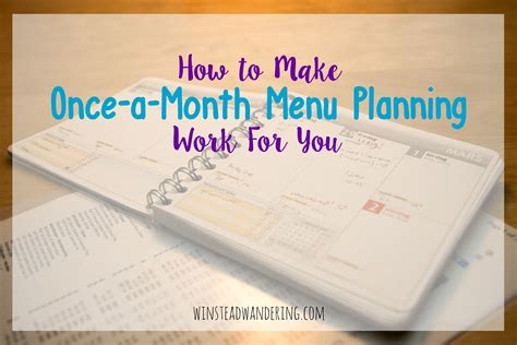 How To Make Onceamonth Menu Planning Work For You