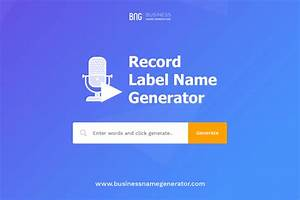Record Label Business Name Generator    Instant