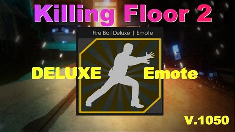 killing floor 2 emotes killing floor 2 new delux emote youtube