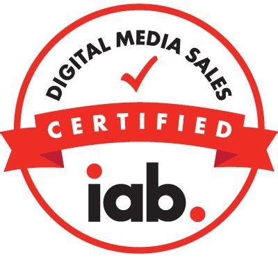 digital media certificate iab certification program grow your digital advertising