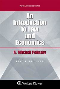 An Introduction To Law And Economics  Fifth Edition