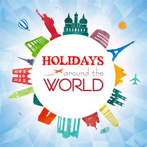 Celebrating Holidays Around The World  Planet Smarty Pants