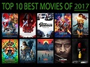 Top 10 Best Movies of 2017 by Taylor-from-SP on DeviantArt