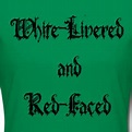 """White-livered and red-faced"" Henry V Act 3 Scene 2 -funny ..."