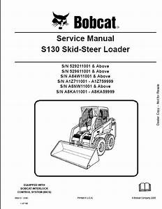 Bobcat S130 Skid Steer Loader Service Repair Workshop