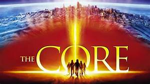 The Core -- Review  Jpmn