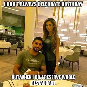 I Don39t Always Celebrate Birthday But When I Do I Reserve