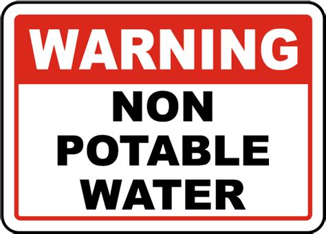 Warning Non Potable Water Sign By Safetysignm  J4405. T Ball Decals. Necrobiosis Lipoidica Signs. Bass Fishing Logo. Math Classroom Murals. Delivery Decals. Rider Decals. Motivational Posters. Student Accommodation Banners