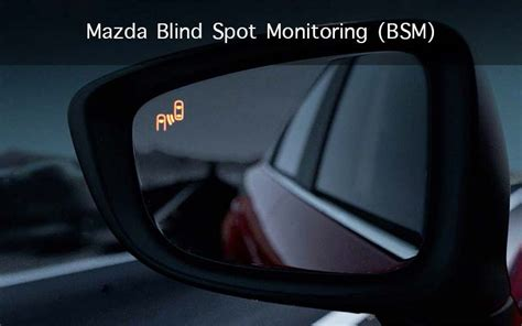 cars with blind spot monitoring mazda blind spot monitoring bsm discover your mazda