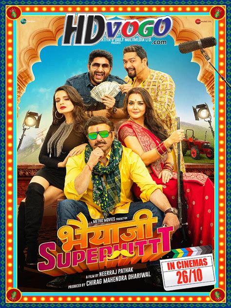 Bhaiaji Superhit 2018 In Hd Hindi Full Movie Watch