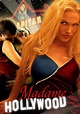 Madame Hollywood - the movie