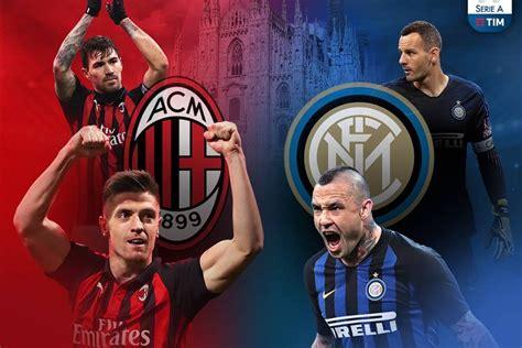 Pré-jogo Milan x Inter de Milão: Saiba tudo sobre o ...