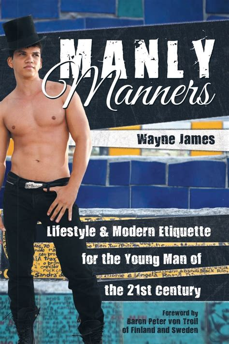 manly etiquette manners james young wayne century 21st modern senator lifestyle virgin islands liaison former project embattled senate releases cutting