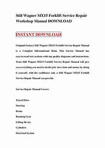 Still Wagner Mx15 Forklift Service Repair Workshop Manual Download